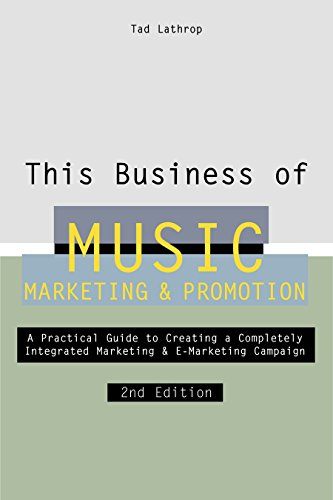 This Business of Music Marketing and Promotion, Revised and Updated Edition