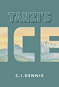 Tanzi's Ice by C.I. Dennis ebook deal