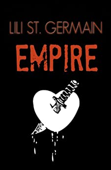Empire (Cartel Book 3) by [St Germain, Lili]