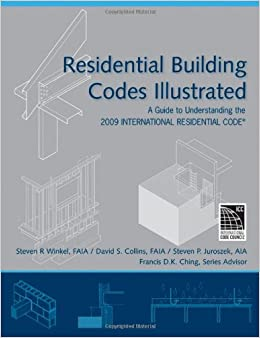 Residential building codes illustrated a guide to understanding residential building codes illustrated a guide to understanding the 2009 international residential code fandeluxe Gallery