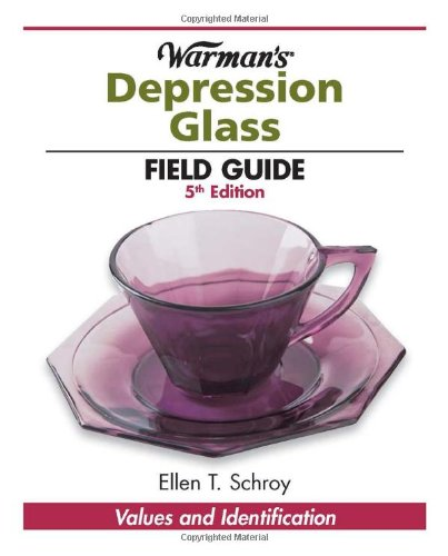 Warman's Depression Glass Field Guide (Warman's Field Guides)