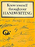 img - for Know Yourself Through Your Handwriting book / textbook / text book