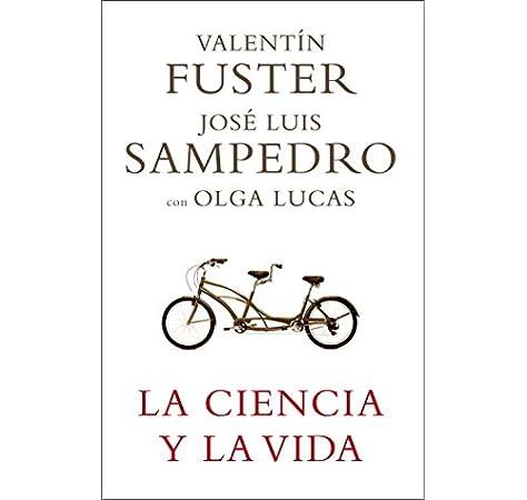 La ciencia y la vida (Obras diversas): Amazon.es: Sampedro, Jose ...