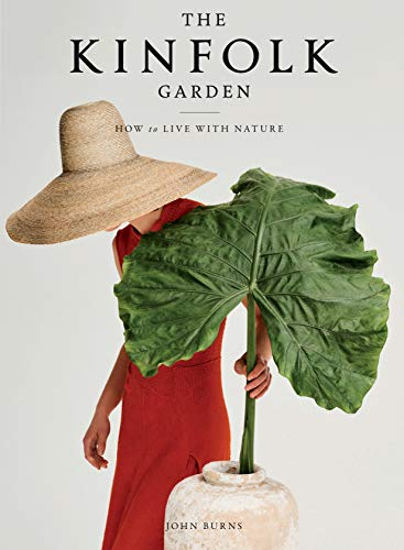 Book Cover: The Kinfolk Garden: How to Live with Nature