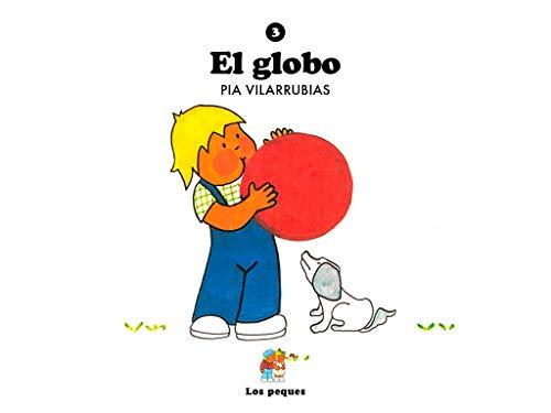 El globo (Los peques nº 3)