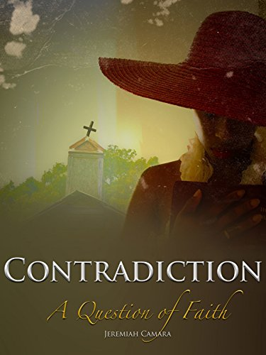 Contradiction: A Question Of Faith