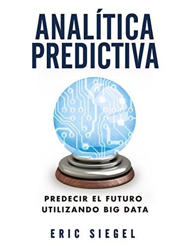 Analítica predictiva (TÍTULOS ESPECIALES) (Spanish Edition) Epub