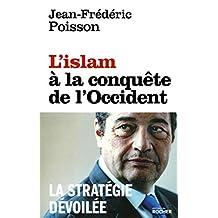 ISLAM À LA CONQUÊTE DE L'OCCIDENT (L')
