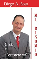 Mi Binomio (Spanish Edition) by Diego A. Sosa Sosa (2010-02-25) Paperback