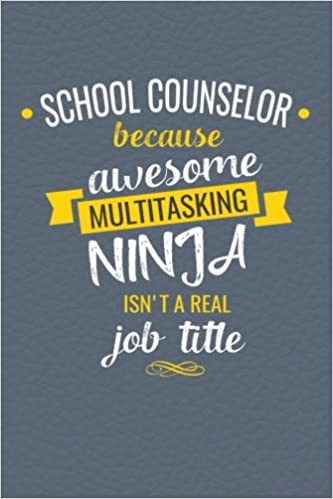 Amazon.com: School Counselor Because Awesome Multi Tasking Ninja
