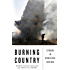 Burning Country: Syrians in Revolution and War