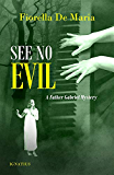 See No Evil: A Father Gabriel Mystery (Father Gabriel Mysteries)