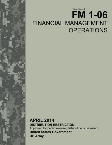 Field Manual FM 1-06 Financial Management Operations April 2014