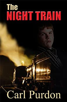 The Night Train by [Purdon, Carl]