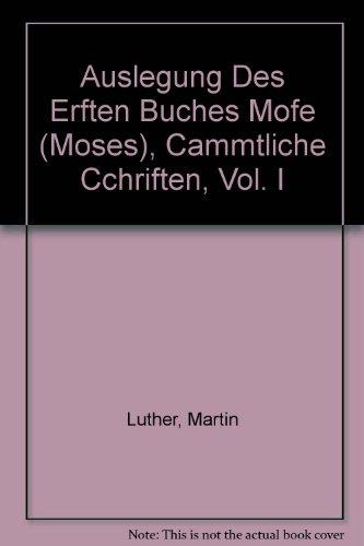 auslegung-des-erften-buches-mofe-moses-cammtliche-cchriften-vol-i