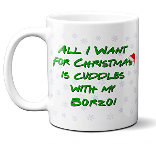 Funny Borzoi Christmas Gift Mug. All I Want For Christmas. Coffee, Tea Mug, Cup. Perfect Dog Owner, Lover Gift, Christmas Ornament, Birthday, Fathers Day, Mothers Day. 11 ounces.