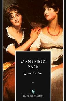 Mansfield Park (Annotated) by [Austen, Jane]