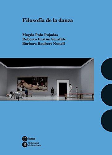 Descargar Libro Filosofía De La Danza Magda Polo Pujadas