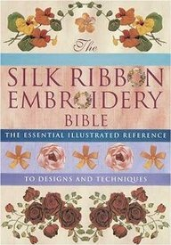 The Silk Ribbon Embroidery Bible ebook