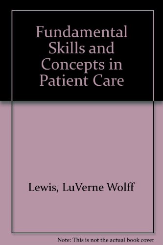 Fundamental Skills and Concepts in Patient Care