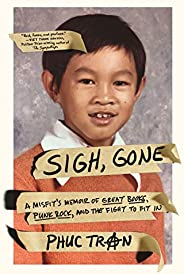 Sigh, Gone: A Misfit's Memoir of Great Books, Punk Rock, and the Fight to Fi