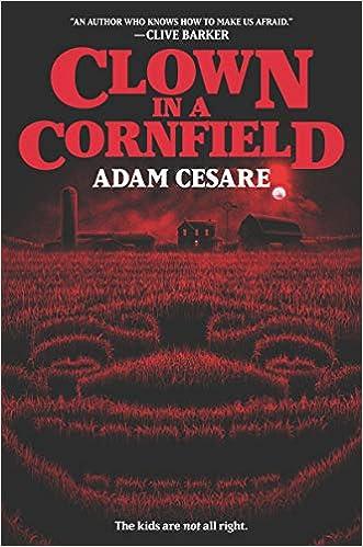Clown in a Cornfield: Cesare, Adam: 9780062854599: Amazon.com: Books