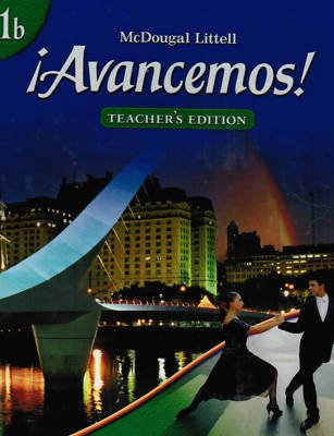 ?Avancemos!: Teacher s Edition Level 1B 2007