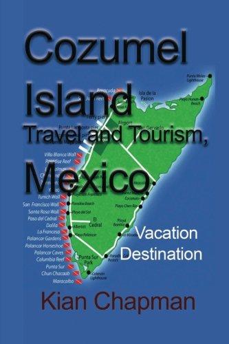 Cozumel Island Travel and Tourism, Mexico: Vacation Destination