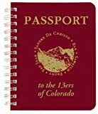 Passport to the 13ers of Colorado 9780976848011