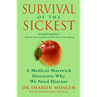 Survival of the Sickest: The Surprising Connections Between Disease and Longevity (P.S.) (English Edition)