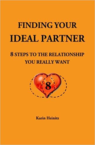 Finding your ideal Partner: 8 steps to the relationship you