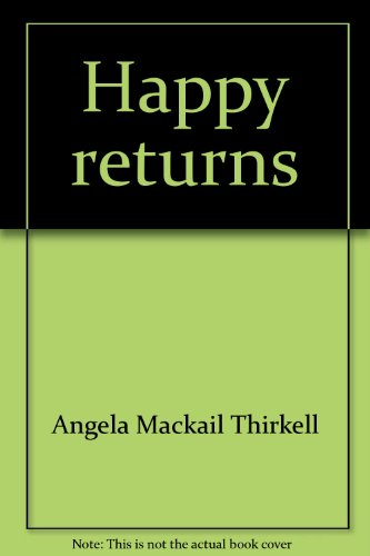 Happy Return by Angela Mackail Thirkell