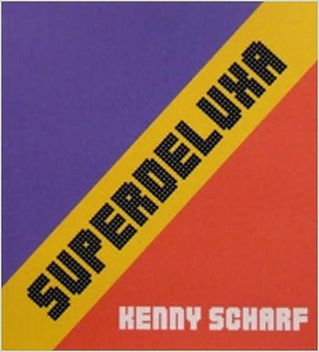 Read online Kenny Scharf Superdeluxa PDF, azw (Kindle), ePub
