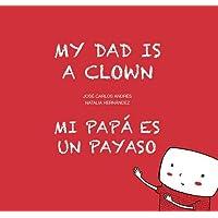 Mi papá es un payaso / My Dad Is a Clown (Egalité)