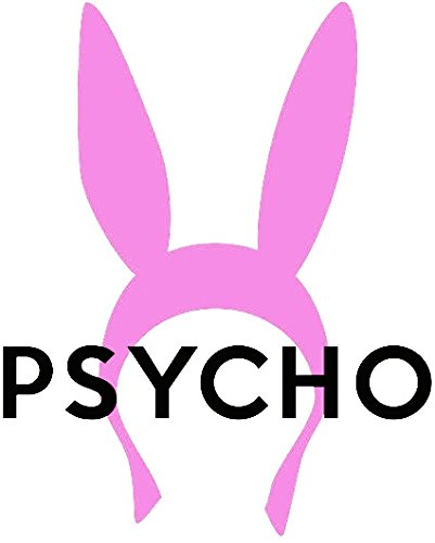 Psycho Rabbit Ears (Louise, Bob's Burgers) (Size W7.9 x H9.7 Centimeter) Car Motorcycle Bicycle Skateboard Laptop Luggage Vinyl Sticker Graffiti Decal Bumper Sticker