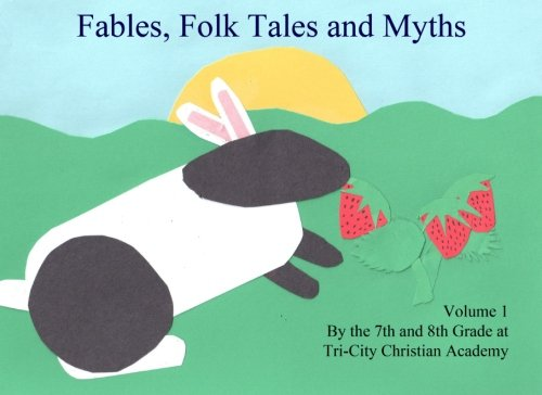 Fables, Folktales and Myths (Volume 1) PDF Text fb2 book