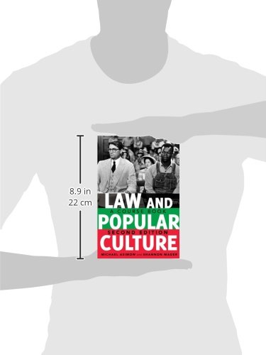 Law and Popular Culture: A Course Book, 2nd Edition (Politics, Media, and Popular Culture) by imusti
