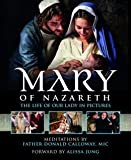 The Life of Our Lady in Pictures Mary of Nazareth (Hardback) - Common