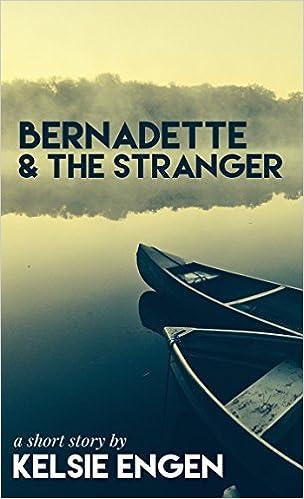 Bernadette & the Stranger