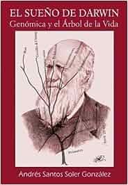 EL SUEÑO DE DARWIN: Genómica y el Árbol de la Vida Amigos