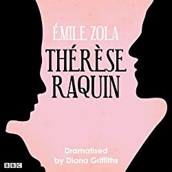 Therese Raquin (Classic Serial)
