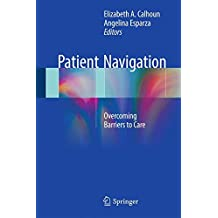 Patient Navigation: Overcoming Barriers to Care