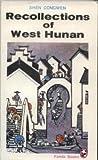 Recollections of West Hunan, Shen Congwen, 0835109615