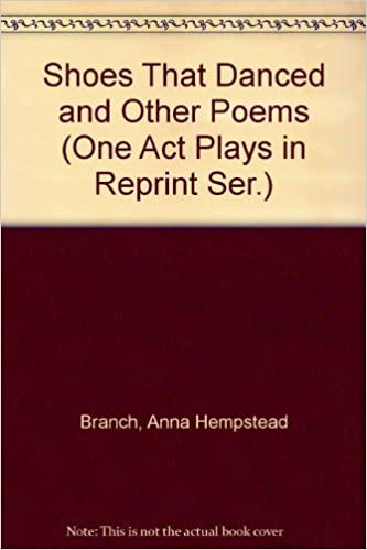 Book Shoes That Danced and Other Poems (One Act Plays in Reprint Ser.)