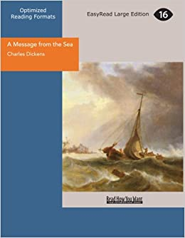 A Message From The Sea Charles Dickens 9781427027580 Amazon Books