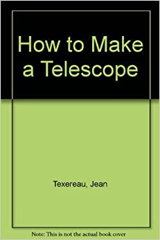 ;;READ;; How To Make A Telescope. modeling Journal import unidad assist