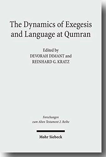 The Dynamics of Language and Exegesis at Qumran (Forschungen Zum Alten Testament 2)