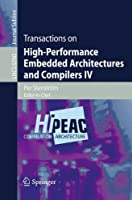 Transactions on High-Performance Embedded Architectures and Compilers IV Front Cover