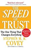 img - for [(The Speed of Trust: The One Thing That Changes Everything * * )] [Author: Stephen M. R. Covey] [Jan-2008] book / textbook / text book