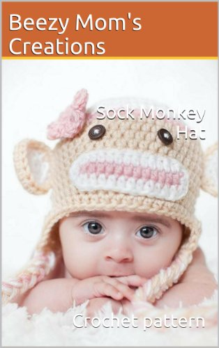 Crochet Sock Monkey Pattern - Sock Monkey Hat (Crochet Pattern)